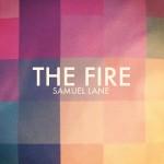 Samuel Lane The Fire
