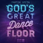 Martin Smith Dance Floor Step 02
