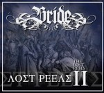 Bride - The Lost Reels Vol 2