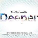 New Wine Worship Deeper