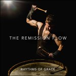 The Remission Flow - Rhythms of Grace