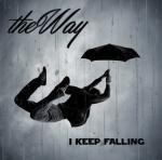 The Way I Keep Falling