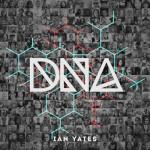 Ian Yates - DNA