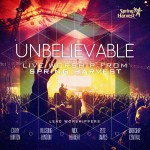 Spring Harvest Unbelievable - Live Worship
