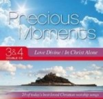 Precious Moments 3&4 Love Divine In Christ Alone