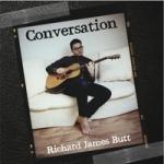 RICHARD JAMES BUTT Conversation