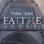 Think Tank Faith
