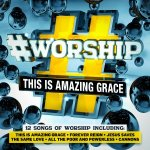 Various #Worship This is Amazing Grace
