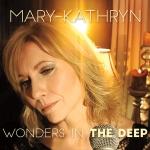 Mary-Kathryn Wonders in the Deep