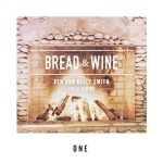Bread & Wine One