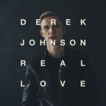 DEREK JOHNSON Real Love