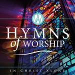 HYMNS OF WORSHIP In Christ Alone