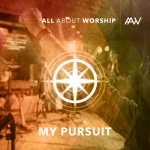 All-About-Worship-Live-My-Pursuit