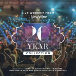 NEW WINE WORSHIP Live Worship from New Wine 20 Year Collection