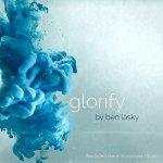 ben-lasky-glorify