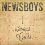Newsboys-HallelujahForTheCross
