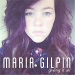 maria-gilpin-giving-it-all