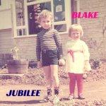 Blake Jubilee