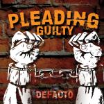 pleading guilty defacto
